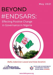 Book Cover: Beyond #ENDSARS: Effecting Positive Change in Governance in Nigeria