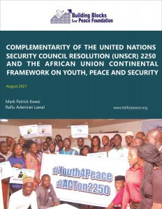 Book Cover: Complementarity of the United Nations Security Council Resolution 2250 and the African Union Continental Framework on Youth, Peace and Security